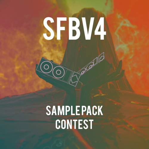 SFBV4 Sample Pack Contest (Prod  episcool)[Contest Over] by