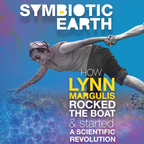 Symbiotic Earth - A Film by Director John Feldman