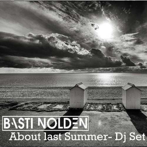 About last Summer- Dj Set