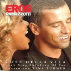 Eros Ramazzotti - Cose Della Vita