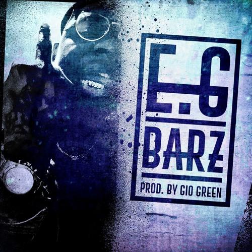 E.G - Barz (prod By Gio Green)