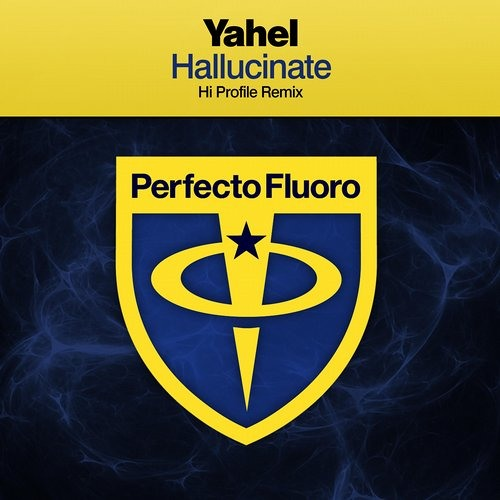 Yahel - Hallucinate (Hi Profile rmx)