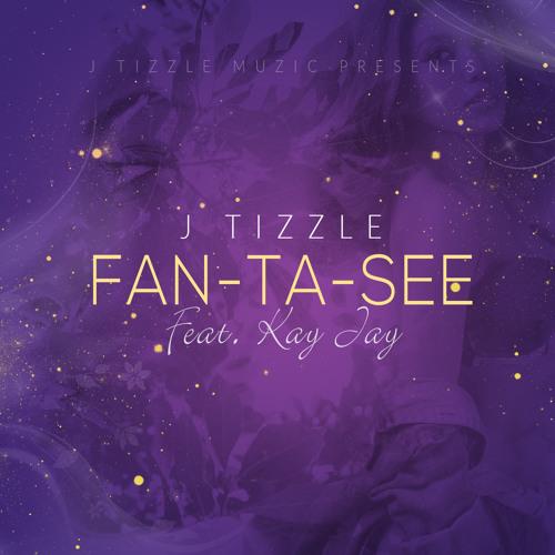 Fan-Ta-See (Feat. Kay Jay)