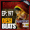 DBR 197 | It's All About the 90's UK Bhangra Music Part 2