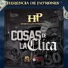 Cosas De La Clica - Herencia De Patrones Portada del disco