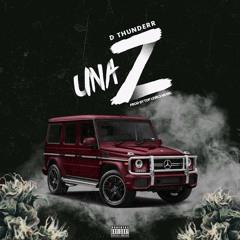 DThunderr - Una Z (Prod. Top Levels Music)