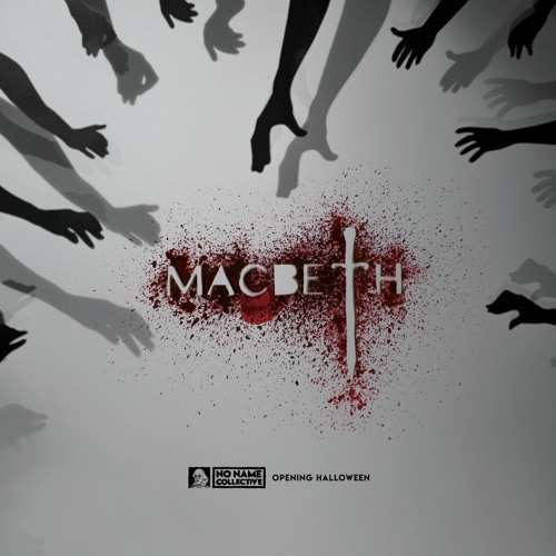 MACBETH - Original Score from the 2017 Off-Broadway Hit
