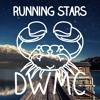 Running Stars - DWMC Ft. FR3D