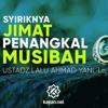 Ceramah Agama: Syirik Menggunakan Jimat – Ustadz Lalu Ahmad Yani, Lc.