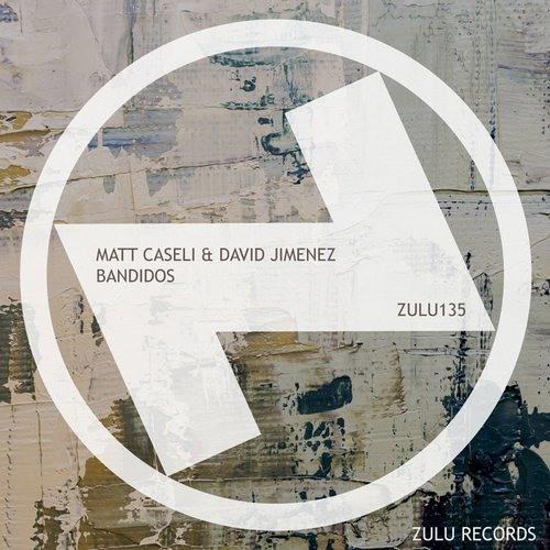 Matt Caseli & David Jimenez - Bandidos (Original Mix)