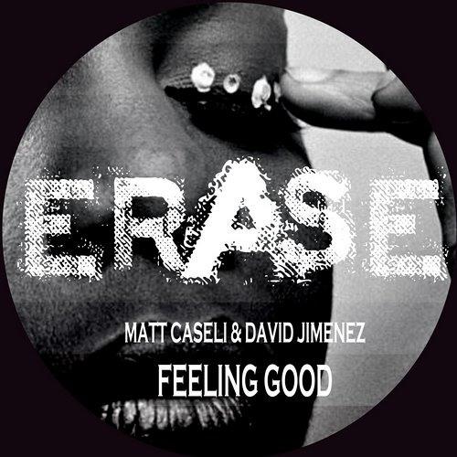 Matt Caseli & David Jimenez - Feeling Good (Original Mix)