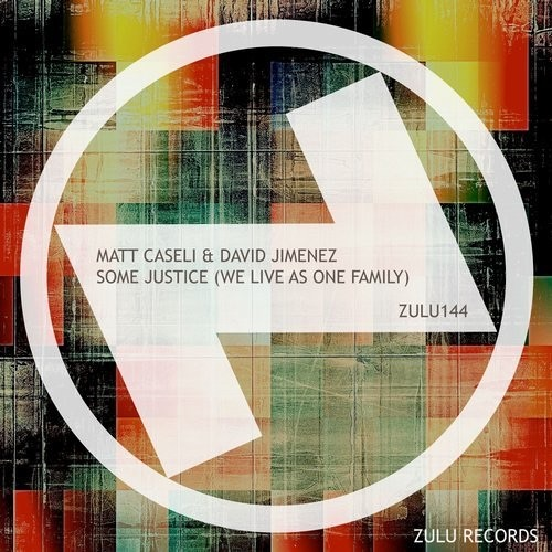 Matt Caseli & David Jimenez - Urban Justice (We Live As One Family)