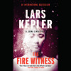 The Fire Witness by Lars Kepler, read by Saul Reichlin