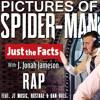 PICTURES OF SPIDERMAN ¦ J. Jonah Jameson Rap Feat. JT Music, Rustage & Dan Bull