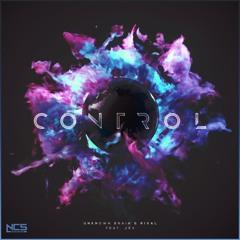 Unknown Brain & Rival - Control (ft. Jex)