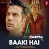 Baaki Hai (From