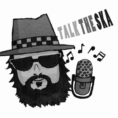 Episode 1: Talk The Ska Babies