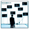 TRISOMIE 21 -(Tender As The Night Mix BY SEAN BEAVAN)