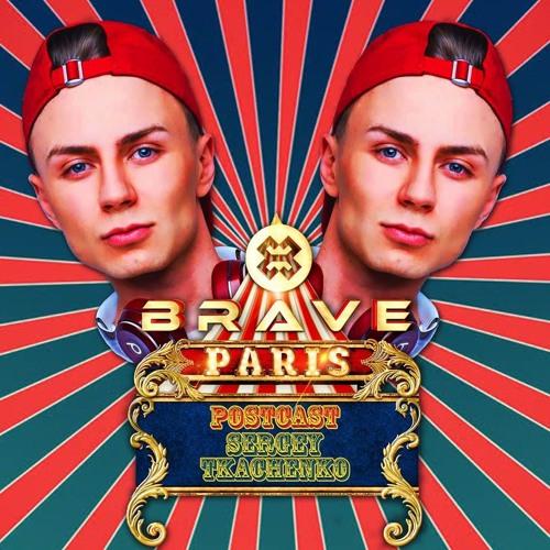 #34 SERGEY TKACHENKO - BRAVE PARIS