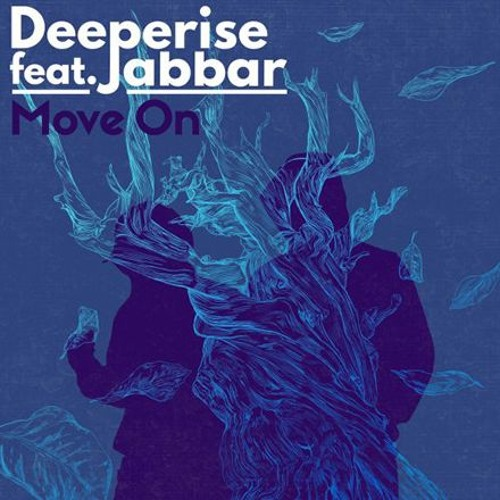 Deeperise Move On Feat Jabbar By Deeperise