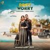 Dont Worry Karan Aujla.mp3