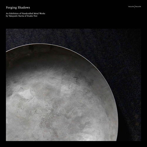 FORGING SHADOWS - Takayoshi Narita Exhibition Playlist