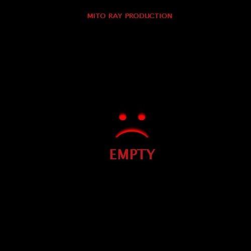 EMPTY / EMO TRAP / SAD BEAT / 100 BPM / by MITO RAY on SoundCloud