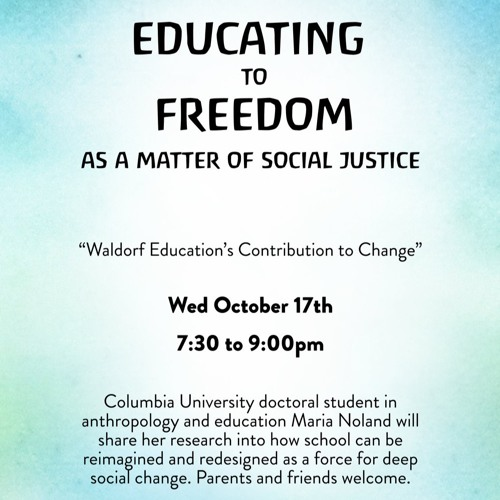 Educating to Freedom: Waldorf Education as a Matter of Social Justice