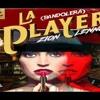 La Player (Bandolera) - Jhon Ventura LSM Club Mix -Zion Y Lennox Portada del disco