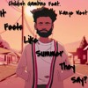 Childish Gambino- It Feels Like Summer They Say? ft. Kanye West