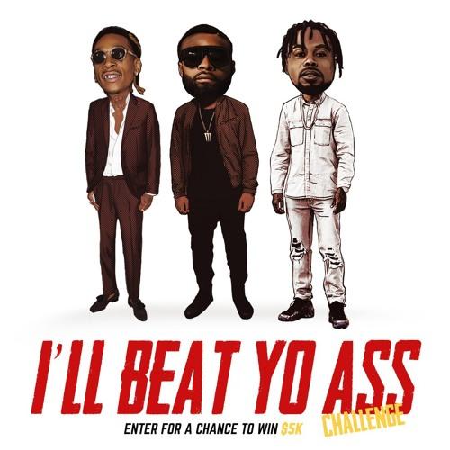 I'll Beat Yo Ass