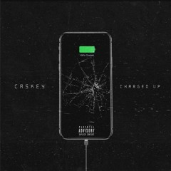 Caskey - Charged Up [Prod By Taysty]