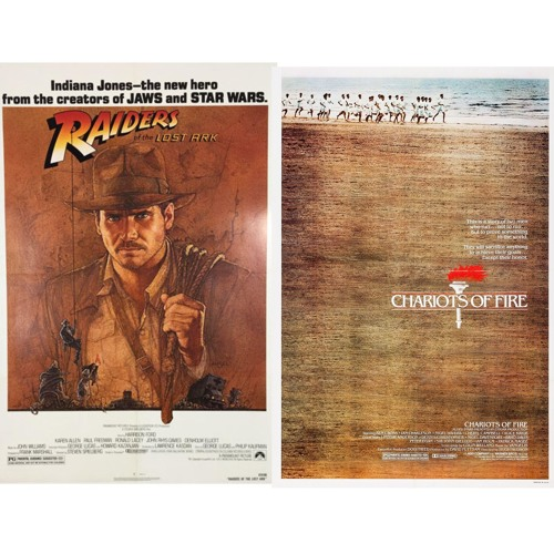 Episode 84 - Battle of 1981:  Raiders of the Lost Ark v. Chariots of Fire