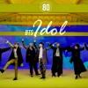 BTS (방탄소년단) - IDOL [8D USE HEADPHONE] 🎧