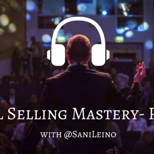 Social Selling Mastery Podcast - Sosiaalinen myynti selitettynä