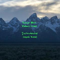 Kanye West - Violent Crimes (Instrumental)- Reprod. Krow
