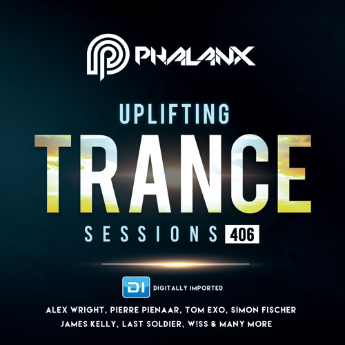 Uplifting Trance Sessions EP. 406 / 21.10.2018 on DI.FM