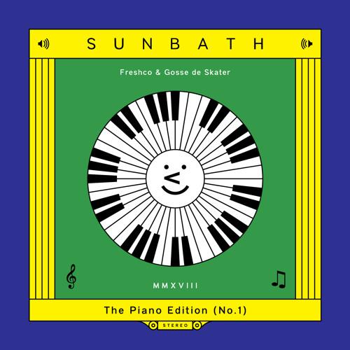 Sunbath 2018 (with Fresh Company)