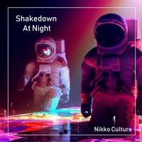 Shakedown - At Night (Nikko Culture Remix)
