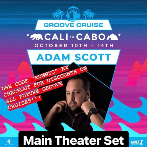 Adam Scott Live From Groove Cruise Cabo 2018 (Main Theater Set)