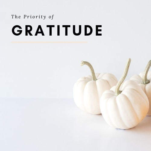 The Priority of Gratitude (2 Thessalonians 1:3-4)