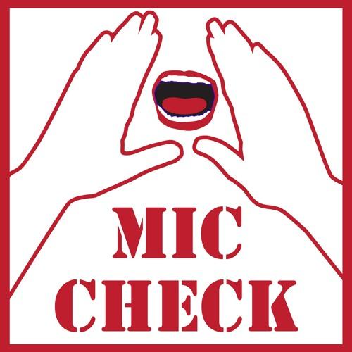 Mic Check - 10-21-18 - Stan Heller