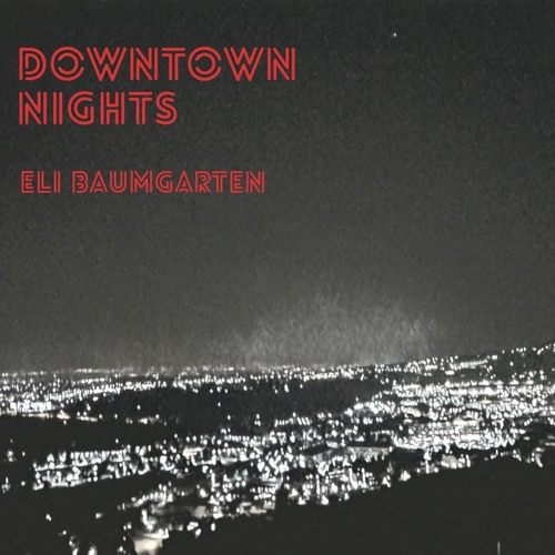Downtown Nights