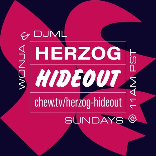 Herzog Hideout with DJML & Wonja 2018/10/21