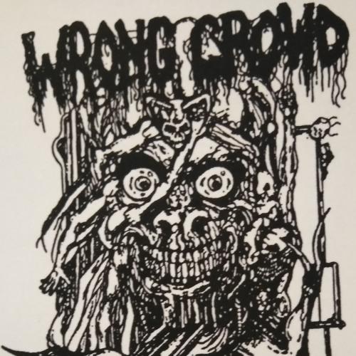 Wrong Crowd - WC Kills