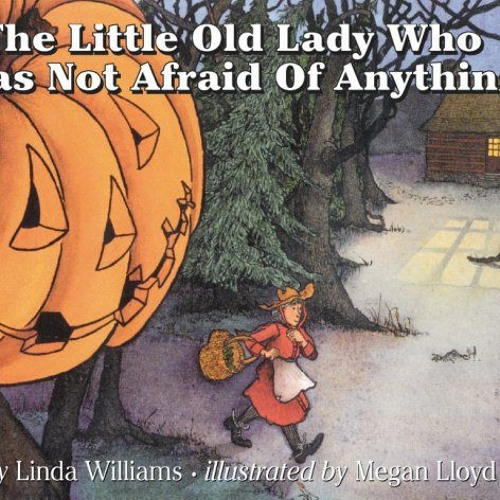 Episode 61 - The Little Old Lady Who Was Not Afraid of Anything
