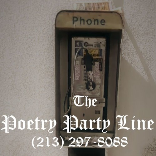 THE POETRY PARTY LINE -  1st Edition (10/22/18)