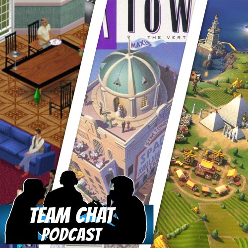 Simulation & Relaxing Games - Team Chat Podcast Ep. 141