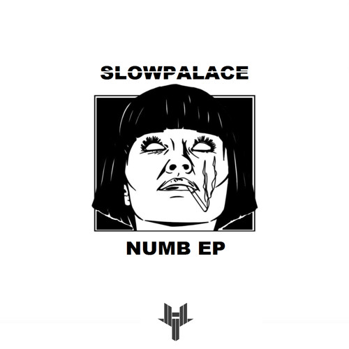 Slowpalace - Numb (EP) 2018