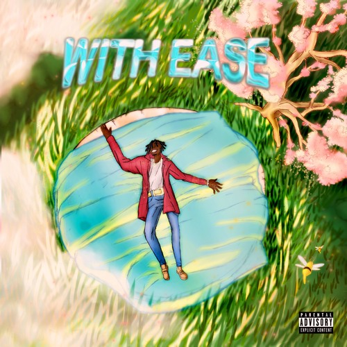 With Ease (Produced by CashmoneyAP)
